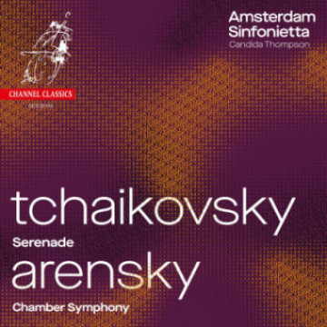 channel_tchaikovski_arenski_amsterdam_sinfonietta