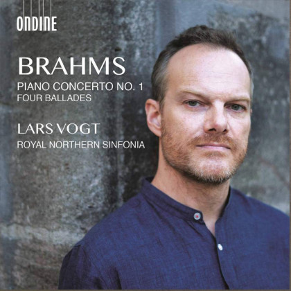 Brahms_Piano Concerto No. 1 & Four Ballades_Lars Vogt_Royal Northern Sinfonia