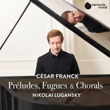 César Franck_Nikolai Lugansky_Harmonia Mundi