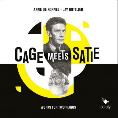 Cage Meets Satie_Jay Gottlieb & Anne de Fornel_Paraty