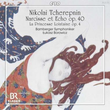 Nicolas Tcherepnine_Narcisse et Écho_Orchestre symphonique de Bamberg_Łukasz Borowicz_CPO