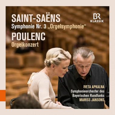 Camille Saint-Saëns_Francis Poulenc_Iveta Apkalna_Mariss Jansons_BR Klassik