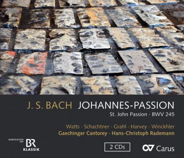 Johann Sebastian Bach_Johannes Passion_Hans-Christoph Rademann_Carus