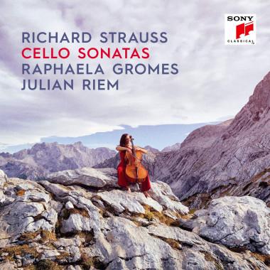 Richard Strauss_Raphaela Gromes_Julian Riem_Sony