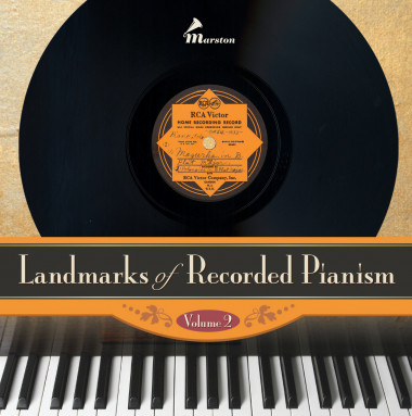 Landmarks of Recorded Pianism_Vol. 2_Marston Records