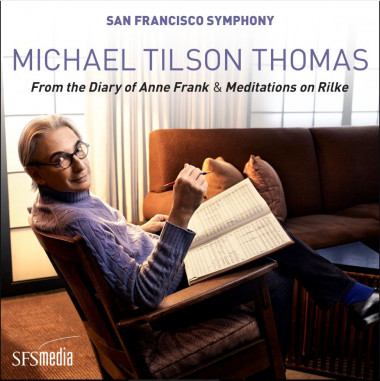 Michael Tilson Thomas_From the Diary of Anne Frank_San Francisco Symphony_SFS media