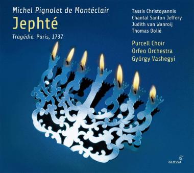Montéclair_Jephté_Thassis Christoyannis_Chantal Santon Jeffery_Orfeo Orchestra_György Vashegyi_Glossa