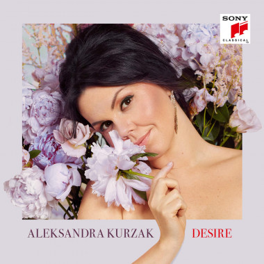 Aleksandra Kurzak_Desire_Sony Classical