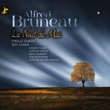 Alfred Bruneau_La Nuit de Mai_Dubois_Cohen_Salamandre