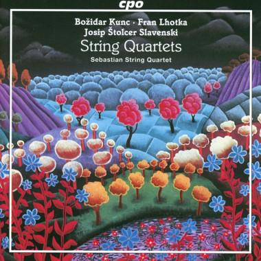 Božidar Kunc_Fran Lhotka_Josip Štolcer-Slavenski_Sebastian String Quartet_CPO