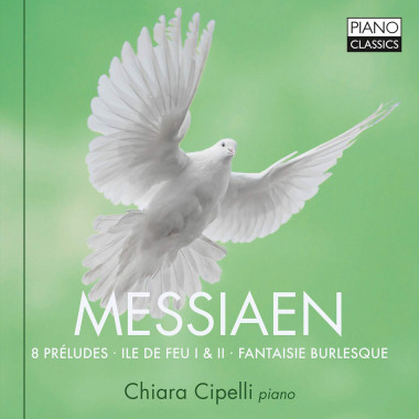 Chiara Cipelli_Olivier Messiaen_Piano Classics
