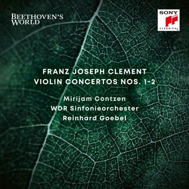 Franz Joseph Clement_Mirijam Contzen_Reinhard Goebel_Sony Classical