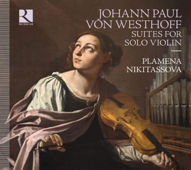 Johann Paul von Westhoff_Plamena Nikitassova_Ricercar