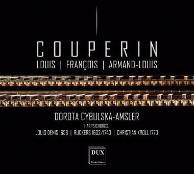 Louis Couperin_François Couperin_Armand-Louis Couperin_Dorota Cybulska-Amsler_DUX