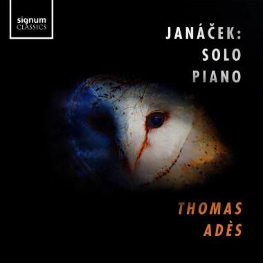 Thomas Adès_Leoš Janáček_Signum Classics