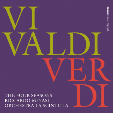 Vivaldi_Verdi_Les Quatre saisons_Riccardo Minasi_Orchestra La Scintilla_Philharmonia Records