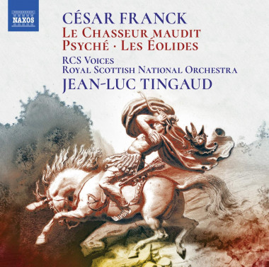 Franck_Royal Scottish National Orchestra_Jean-Luc Tingaud_Naxos