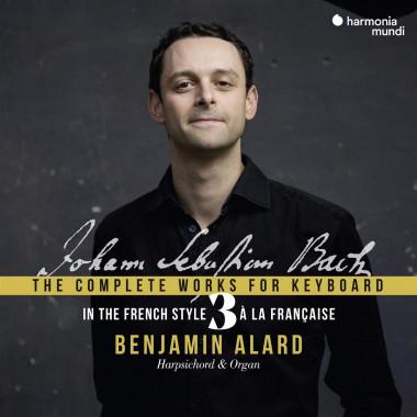 Johann Sebastian Bach_À la française_Benjamin Alard_Harmonia Mundi