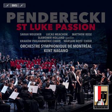 Krzysztof Penderecki_Passion selon Saint Luc_Kent Nagano_BIS