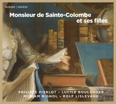 Monsieur de Sainte-Colombe et ses filles_Philippe Pierlot_Mirare