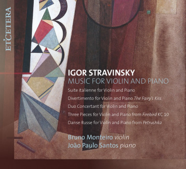 Igor Stravinsky_Bruno Monteiro_João Paulo Santos_ETCETERA
