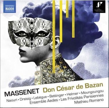 Massenet_Don César de Bazan_Naxos
