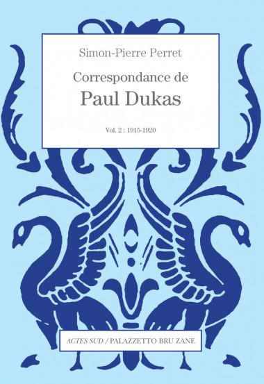Correspondance-de-Paul-Dukas-vol-2-1915-1920