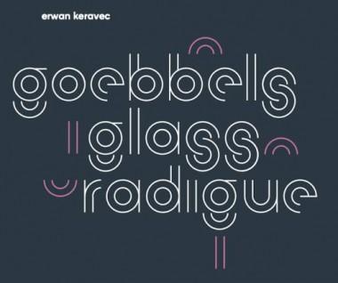 Erwan Keravec - Goebbels Glass Radigue
