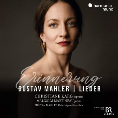Gustav-Mahler_Christiane-Karg_Malcolm-Martineau_Harmonia-Mundi