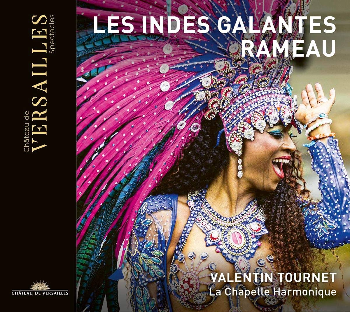 Les Indes galantes de Valentin Tournet et la Chapelle Harmonique en CD