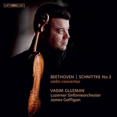 Vadim Gluzman souverain dans Beethoven, Schnittke et Vasks